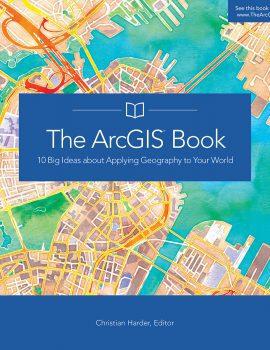 The-ArcGIS-Book-ocxr984i0t1w8o1tu97llux94gbsas9omhao8p1ijw