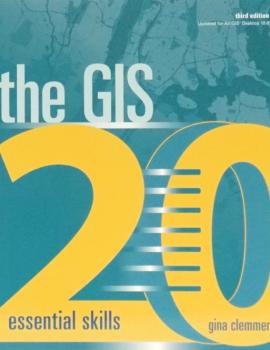 The-GIS-20-Essential-Skills-F-ocwm9axksumk6xwr6s3gyswe0syj05yldcetgjemng